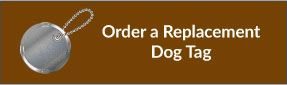 Order a Replacement Dog Tag